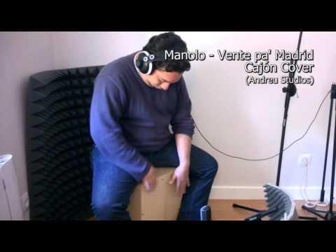 Manolo - Ketama - Vente pa' Madrid (cajón cover)