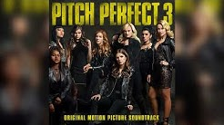 08 Cheap Thrills | Pitch Perfect 3 (Original Motion Picture Soundtrack)