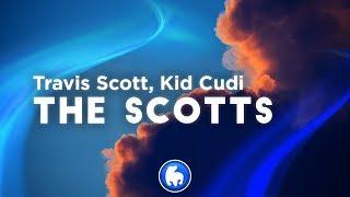 Travis Scott, Kid Cudi - The Scotts (Clean - Lyrics)
