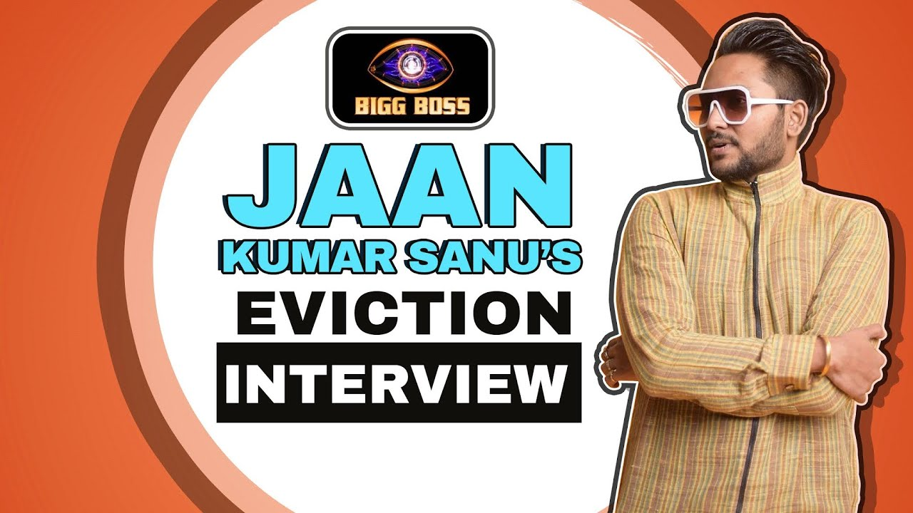 Jaan Kumar Sanu's Eviction Interview | Equation With Nikki, Eijaz, Rahul's Comment & More