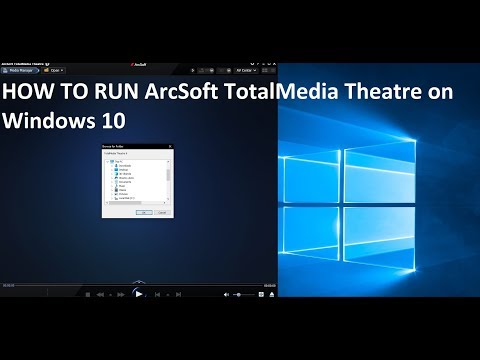 How to make work Arcsoft TotalMedia Theater 6 on Windows 10