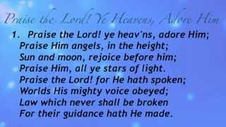 Praise the Lord! Ye Heavens, Adore Him (Baptist Hymnal #36)
