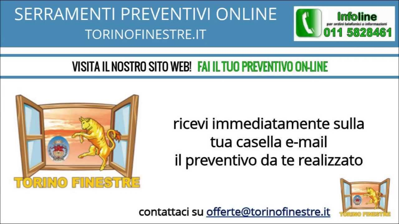 SERRAMENTI PREVENTIVI ONLINE  TORINOFINESTRE.IT - YouTube