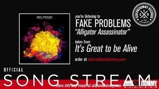 Fake Problems - Alligator Assassinator