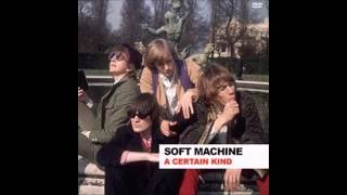 A Certain Kind - Soft Machine (1968)