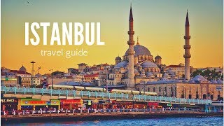ISTANBUL Travel Guide, top 5 best places in istanbul !!