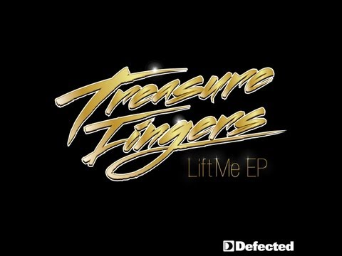 Treasure Fingers - Lift Me EP