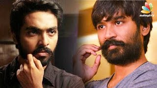 GV Prakash admits to fight with Dhanush | Hot Tamil Cinema News