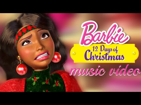 A Barbie 12 Days of Christmas | Life in the Dreamhouse Music Video ...