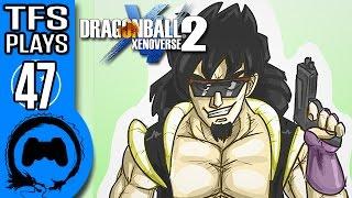 DRAGON BALL XENOVERSE 2 Part 47 - TFS Plays - TFS Gaming