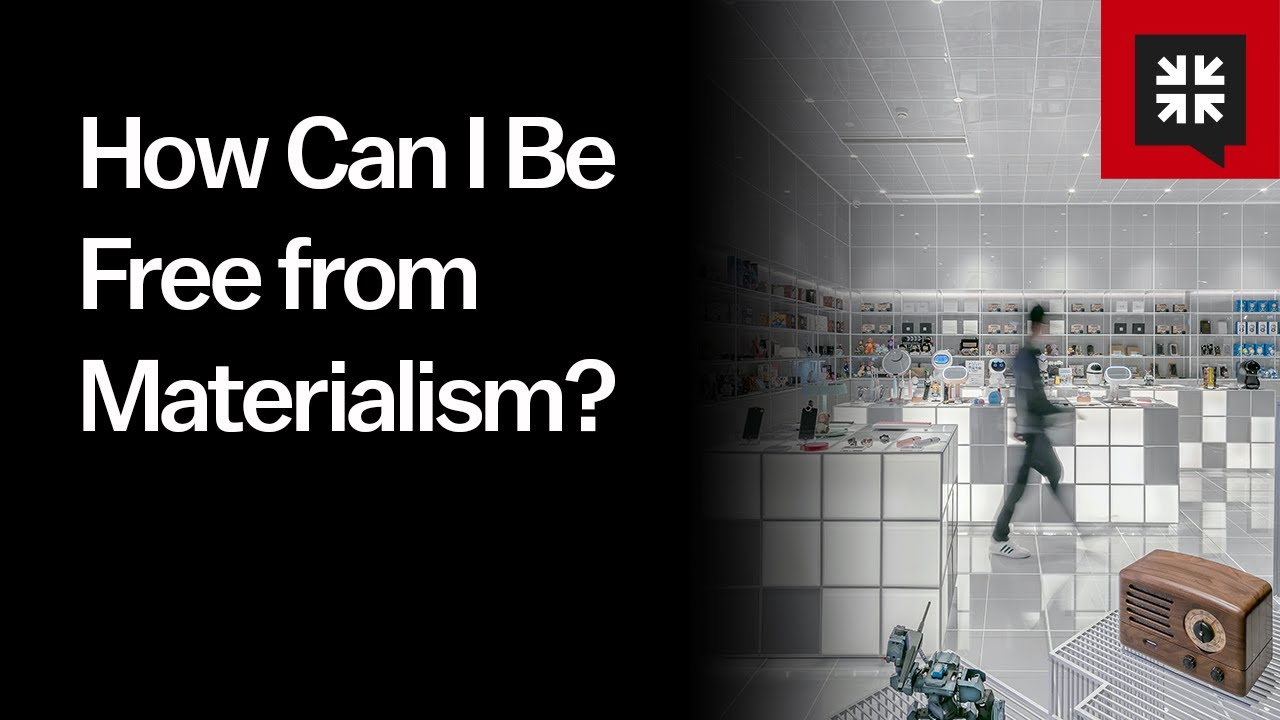 How Can I Be Free from Materialism? // Ask Pastor John