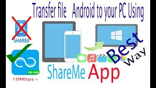 Share your file From Android to PC  || ShareMe || Share files Using Wi-Fi  and Hotspot and IP. screenshot 3