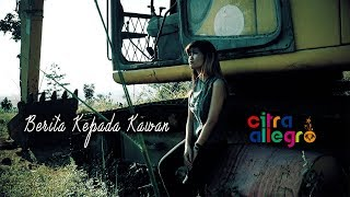 Berita Kepada Kawan - Ebiet G. Ade (Cover) By Citra Allegro