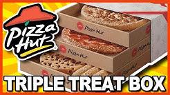 PIZZA HUT TRIPLE TREAT BOX ♥ GIGANTIC REVIEW