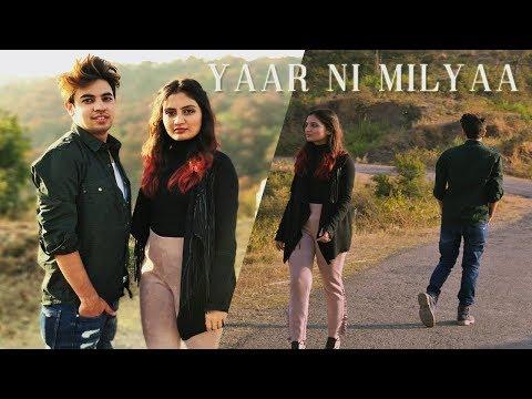 Yaarr Ni Milyaa | Short Vide by Kori Production | Hardy Sandhu| B Praak | Jaani | Arvindr Khaira