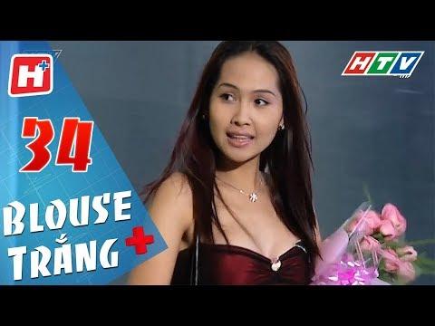 Blouse Trắng - Tập 34 | HTV Phim Tình Cảm Việt Nam Hay Nhất 2018
