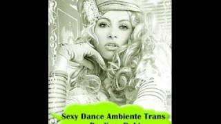 Paulina Rubio  - Sexy  Dance AMBIENTE TRANS  Remix