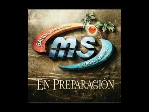 Banda Sinaloense MS - En Preparacion - 2009