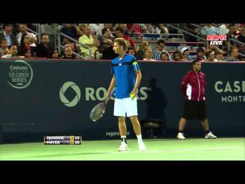 Montreal 2013 R2 Djokovic vs. Mayer