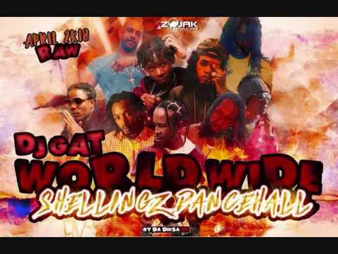 APRIL 2018 WORLD WIDE SHELLINGZ DANCEHALL MIX -GOVANA/MASICKA/POPCAAN 1876899-5643 - 동영상