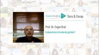 Endometriozis Kimlerde Görülür