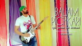 Holi Special | Balam Pichkari | Yeh Jawani Hai Deewani | Full Song Instrumental Guitar Cover.