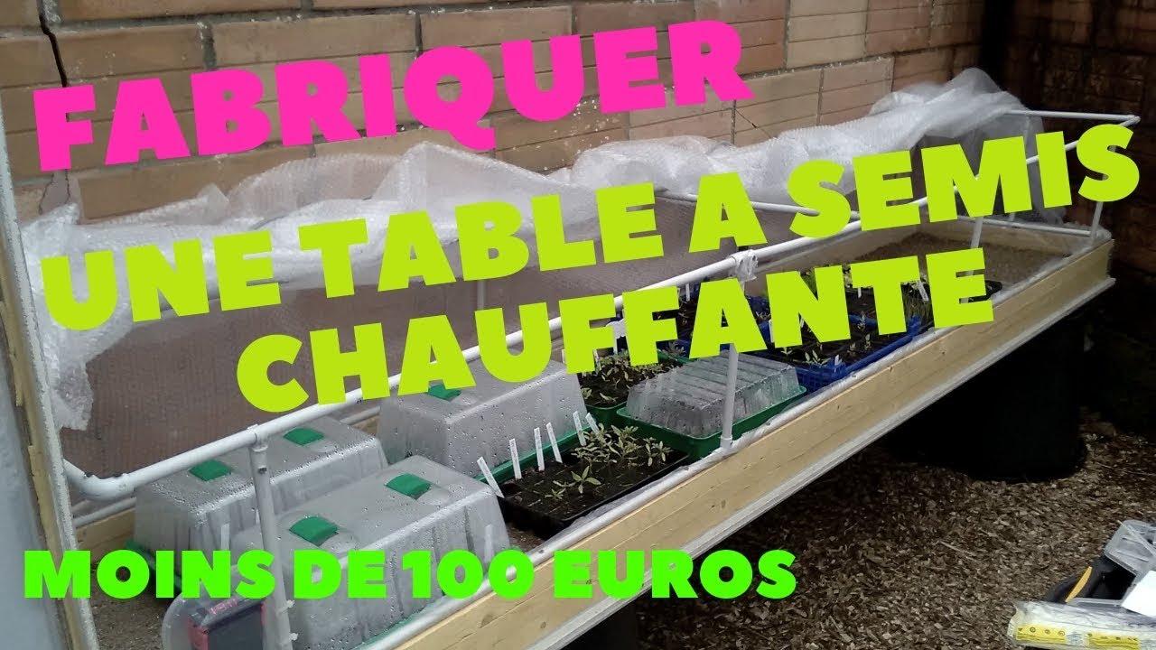 Fabriquer Une Table A Semis Chauffante Pour Moins De 100 Euros