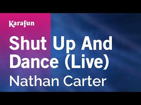 Karaoke Shut Up And Dance (Live) - Nathan Carter *