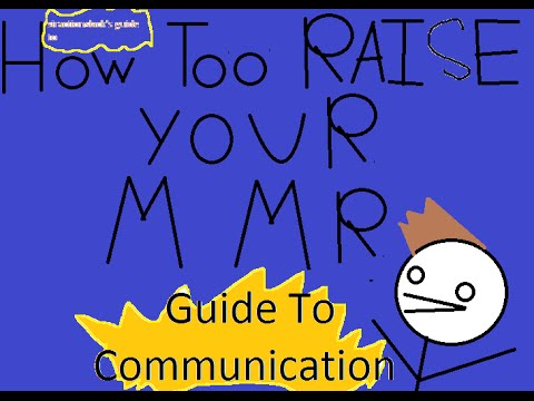 How to Raise Your MMR: Communication Guide