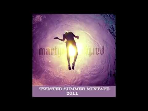 MartyParty - Twisted Summer Mixtape [Official]