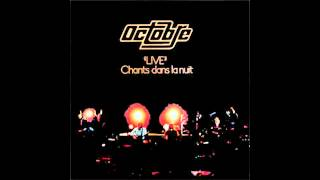 """Octobre - Le vent se lève (""""Live"""" Chants dans la nuit)"""