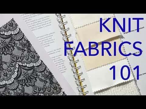 Learning About Fabrics 4: Knits Basics