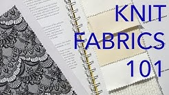 Learning About Fabrics 4: Knits Basics