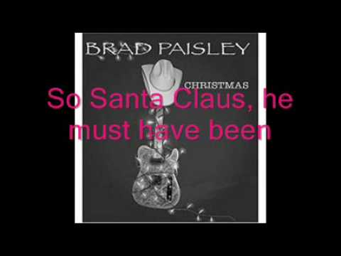 Brad Paisley-Santa looked a lot like daddy - YouTube