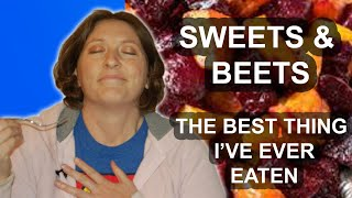 How To Make Sweets and Beets - The BEST Thing I've Ever Eaten