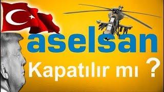 ASELSANDA NELER OLUYOR     ACİL ÖNLEM AL NMAL