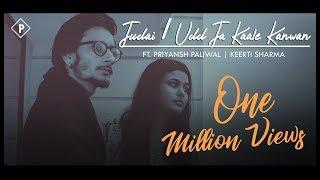 Judai - Udd Ja Kaale Kanwan (Mashup) | Ft. Priyansh Paliwal, Keerti Sharma