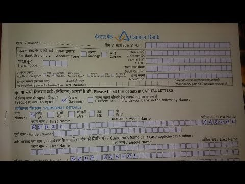 How To Fill Canara Bank Account Opening Form In 2020 Youtube