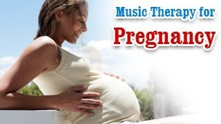 Music Therapy for Pregnancy - Reduces Stress in Pregnant Women in English