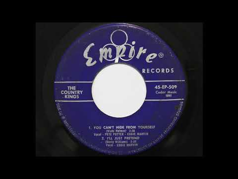 Pete Potter - Eddie Marvin with The Country Kings - You Can't Hide From Yourself (Empire 509)