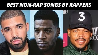 Best NON-RAP SONGS Made By Rappers