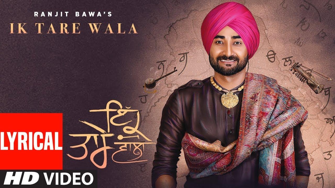 Ik Tare Wala Lyrical Song Ranjit Bawa Millind Gaba Taara Latest Punjabi Song 2018 Youtube