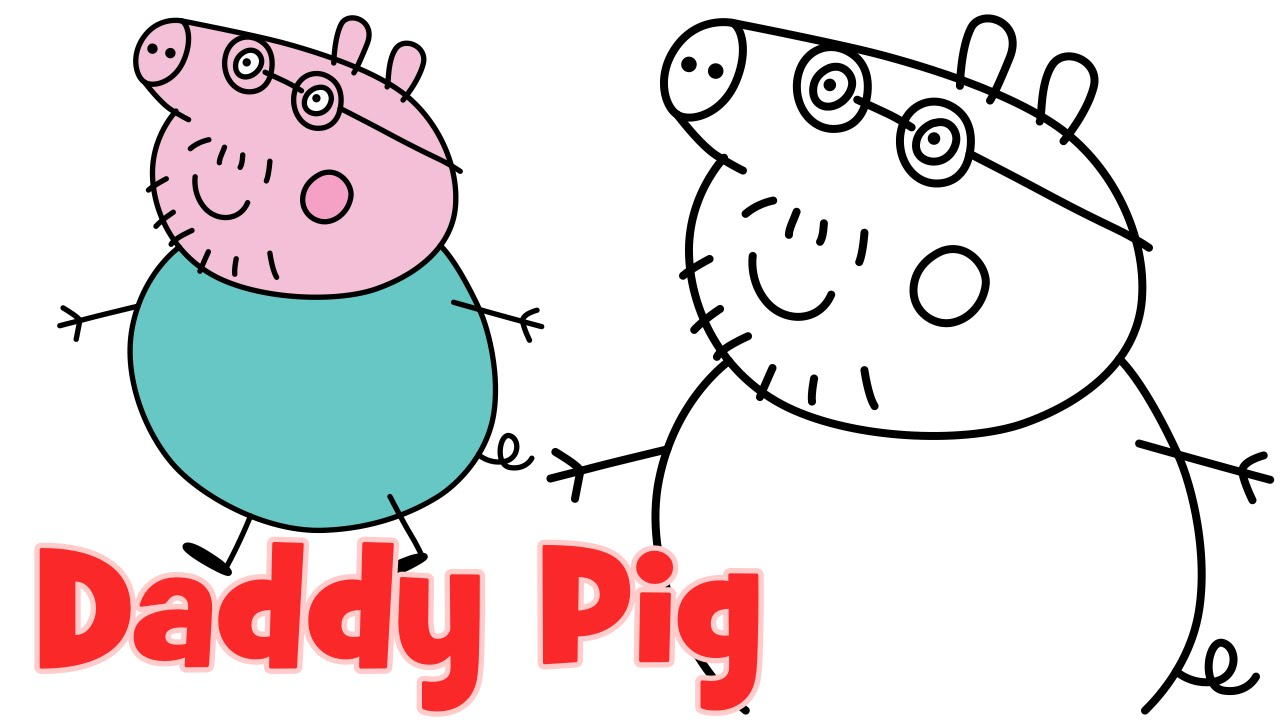 how to draw peppa pig family daddy step by step easy drawing for kids youtube