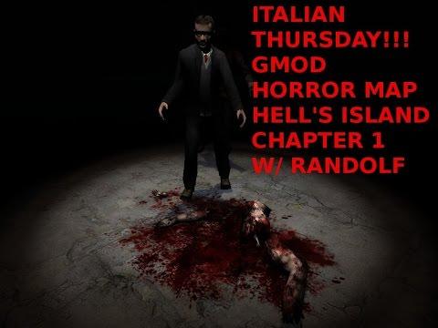 ITALIAN THURSDAY!!: GMod Horror Map Hell's Island CH 1 W/ Randolf
