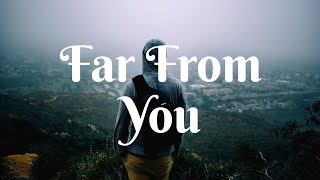 Download Mp3 Wildvibes & Martin Miller - Far From You  Lyrics Video  Ft. Arild Aas  Jamer