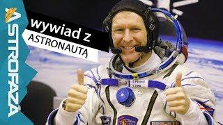 Spojrzałem w dół, a tam Australia! - wywiad z astronautą Timem Peake