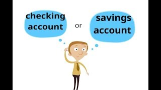 What's the difference between checking account and savings account