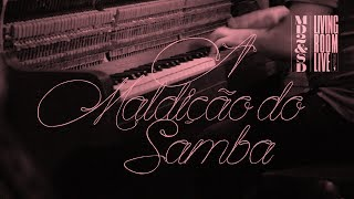 Marcelo D2 & SambaDrive - A Maldição do Samba