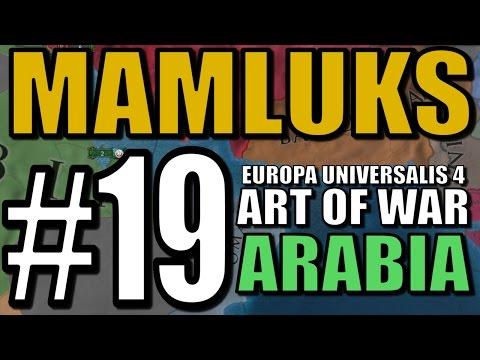 Europa Universalis 4 [Art of War] Gameplay - Mamluks Pt 19: Persian Gulf!