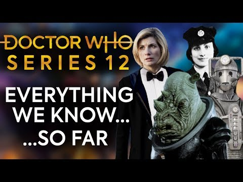 Doctor Who Series 12   EVERYTHING We Know So Far!